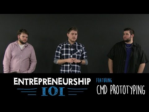 "Entrepreneurship 101 Season 3 - ""Contract Manufacturing"" with CMD Prototyping"