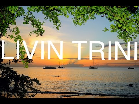 LIVING LIKE A TRINI (Trinidad and Tobago Summer 2016)
