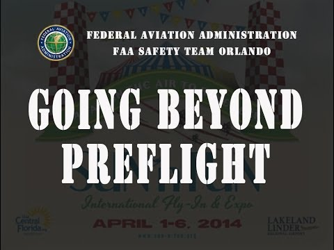 2014 SUN 'n FUN Forum - Going Beyond Preflight