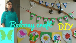 handmade diy,balcony crafting,crafts projects,do it yourself,anvesha,s creativity