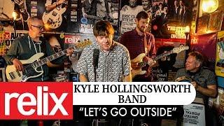 """Let's Go Outside""   Kyle Hollingsworth Band   2/8/18   Relix Studio Sessions"