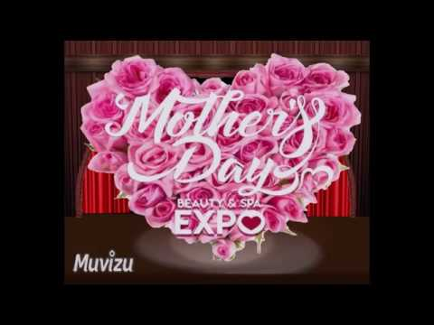 Mother's Day Beauty & SPA EXPO 2019