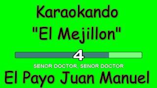 Karaoke internazionale - El Mejillon - El Payo Juan Manuel ( Letra )