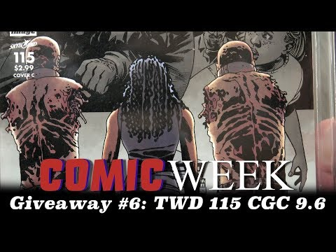 ComicWeek Comic Book Giveaway- The Walking Dead #115 Cover C in CGC 9.4