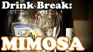 Drink Break: Mimosa