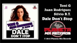 Toni G & Juan Rodriguez Ft Silvio BT - Dale Don