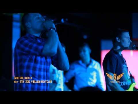 Dado Polumenta Live @ Blush Nightclub
