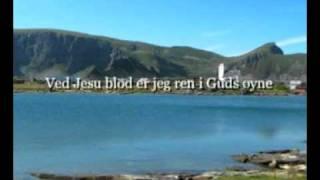 Ved Jesu blod er jeg ren i Guds øyne, denne kjærlighet er underfull og stor