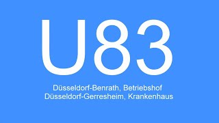 [Video] Linie U83   Düsseldorf-Benrath, Betriebshof - Düsseldorf-Gerresheim, Krankenhaus   2021