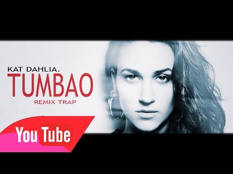 Kat Dahlia - Tumbao