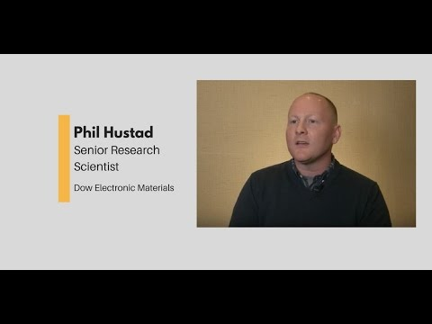What Chemists Do - Phil Hustad, Senior Research Scientist, Dow Electronic Materials