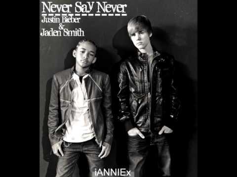 Never Say Never - Justin Bieber & Jaden Smith [+DOWNLOAD]