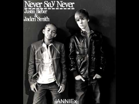 Never Say Never - Justin Bieber & Jaden Smith [+DOWNLOAD]