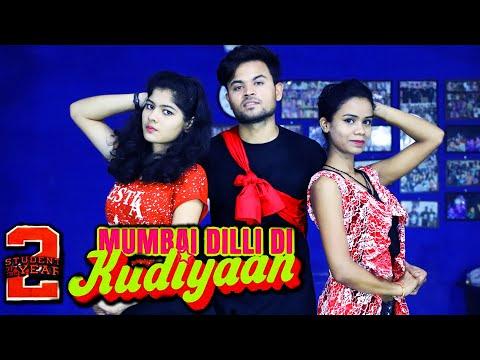 Mumbai Dilli Di Kudiyaan | Student Of The Year 2 | Tiger,Tara & Ananya | Shashank Suryavanshi Dance