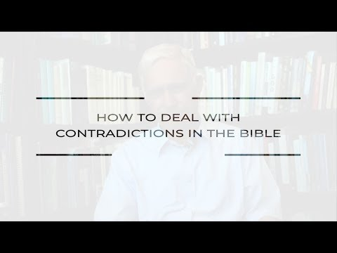 How Can We Deal with Contradictions in the Bible?