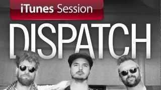 """Dispatch - """"Get Ready Boy"""" [iTunes Session]"""