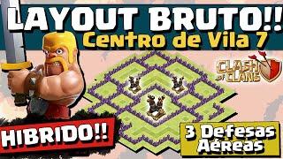 LAYOUT BRUTO HÍBRIDO CV 7 c/ 3 DEFESAS AÉREAS - CV7 - Clash of Clans
