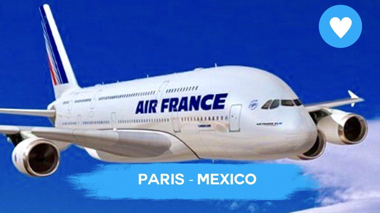 PARIS - MEXICO on the AirFrance a380 | RoviTravel by MonRovi - YouTube