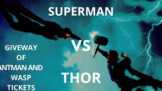 🔥🔥GIVEWAY🔥🔥Thor vs superman who wins the battle lers know with the super hub
