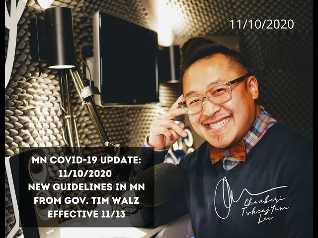 MN COVID-19 Update: 11/10/2020 New Guidelines in MN from Gov. Tim Walz Effective 11/13