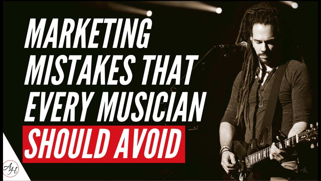 Biggest Music Marketing Mistakes & How To Fix Them | ArtistHustle