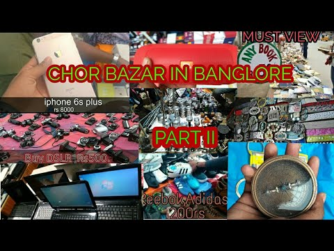 CHOR BAZAR BANGLORE AT KR MARKET PART II 💴💷💸💵💰💴💶💸💵💰😎😎 BRANDED THING AT VERY CHEAP PRICE