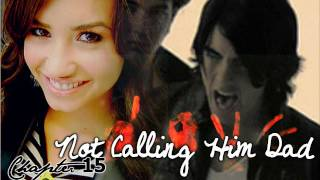 Not Calling Him Dad//Chapter 15