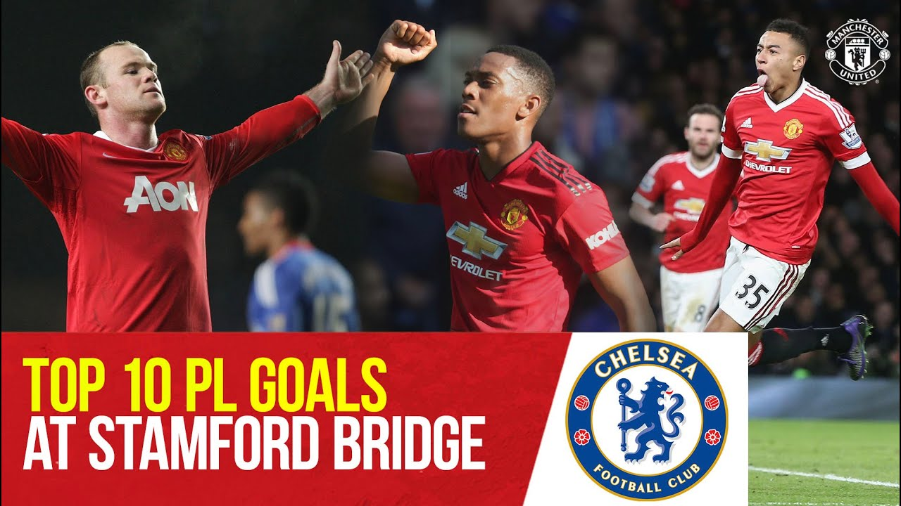 Manchester United's Top 10 Premier League Goals At Chelsea |  Chelsea v Manchester United |