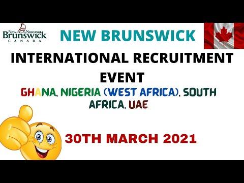 NEW BRUNSWICK INTERNATIONAL RECRUITMENT EVENT FOR GHANA, NIGERIA (WEST AFRICA), SOUTH AFRICA AND UAE