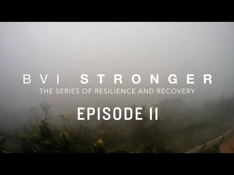 BVI Stronger | Episode 2 | State of Emergency