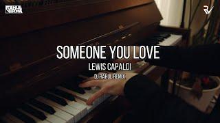 Lewis Capaldi - Someone You Loved | Rahul Verma | Progressive House Remix