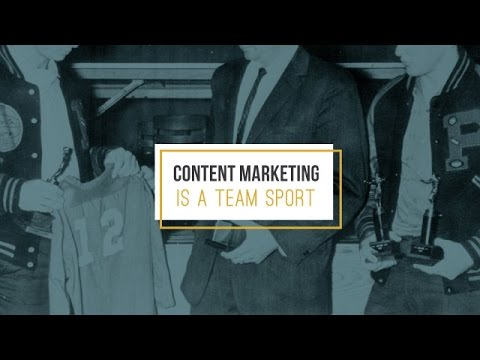 Content Marketing is a Team Sport