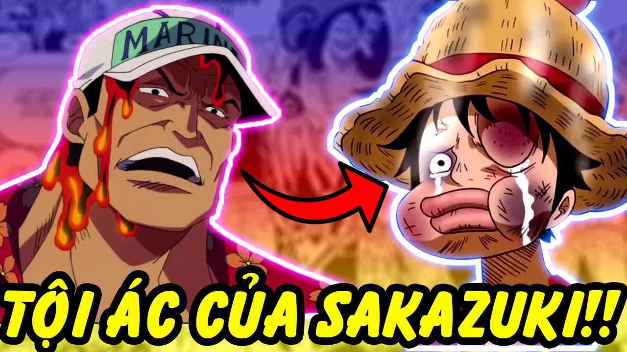Sakazuki Săn Lùng Luffy?! | Những Hành Động Tồi Tệ Nhất Của Sakazuki Trong One Piece