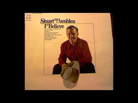 Stuart Hamblen - Is He Satisfied [no adverts]