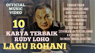 Download Lagu LAGU ROHANI MENYENTUH DAN MENYEJUKAN HATI - RUDY LOHO (OFFICIAL VIDEO MUSIC) mp3