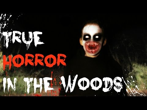 4 Scary TRUE Stories from Out in the Woods