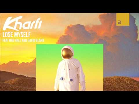 Kharfi - Lose Myself (feat. Rae Hall & David Blank)