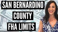 FHA San Bernardino County Loan Limit Increase 2018