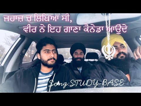 Study Base Te | New Punjabi Song (Canada Students Struggle) | Canadian Students Talent