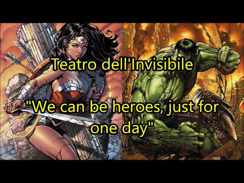 Teatro dell'Invisibile - We can be heroes, just for one day