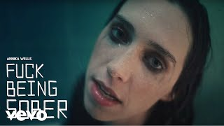 Annika Wells - Fuck Being Sober (Official Music Video)