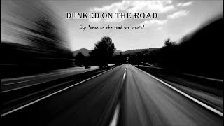 Dunked On The Road - V/A (HQ)