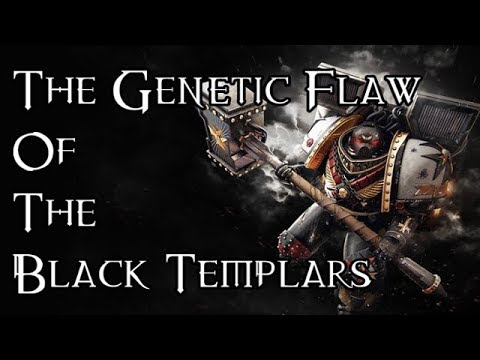 The Genetic Flaw Of The Black Templars - 40K Theories