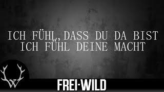 Frei.Wild - Wie ein schützender Engel [Lyricversion]