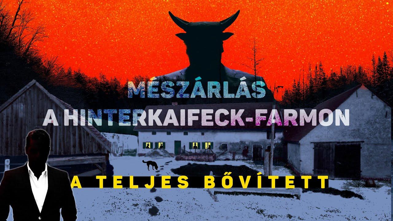 Mészárlás a Hinterkaifeck-farmon - A TELJES bővített verzió