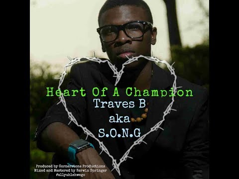 S.O.N.G - Heart Of A Champion (Official Lyric Video)