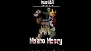 Mucho Money - Andress Dj Power Black (Prod By @AndressDj )