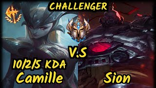 Name (CAMILLE) vs SION - 10/2/5 KDA TOP CHALLENGER GAMEPLAY - BR