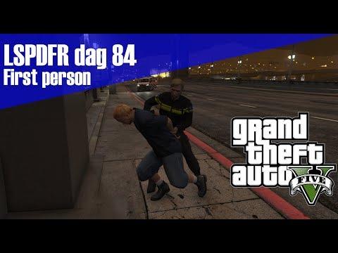 GTA 5 lspdfr dag 84 - First person surveillance! Achtervolging en meer!