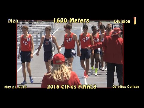 2016 TF - CIF-ss FINALS  (Div 1) - Men's 1600 Meters